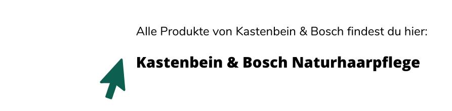 Link zu allen Produkten der Kastenbein & Bosch Naturhaarpflege in Köln